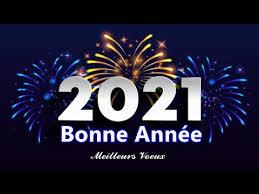 BONNE ANNÉE 2021⚡ MEILLEURS VOEUX ✨ NOUVEL AN 2021 🌟 - YouTube